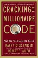Cracking the Millionaire Code Book by Mark Victor Hansen