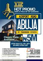 HOT PROMO. Own a plot of land in Abuja airport road