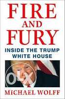 Fire and Fury Inside the Donald Trump White House Michael Wolff 2018
