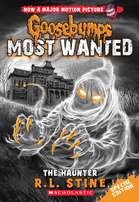 The Haunter Goosebumps Most Wanted SPECIAL EDITION