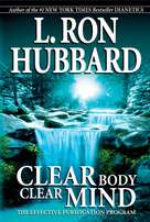 Clear Body Clear Mind - The Effective Purification Program