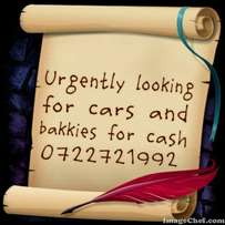 Wanted cars and bakkies for cash