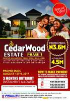 CedarWoood Estate Phase 3 now Selling for Promo Price N3.6M per plot