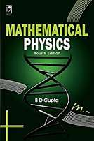 Mathematical Physics Fourth Edition by B. D. Gupta