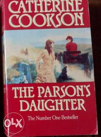 English novels The Parson,s daughter by Cathrine Cookson