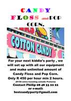 Unlimited Candy Floss and Pop Corn Kiddies birthday Party.