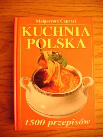 Kuchnia Polska 1500 Przepisów Małgorzata Caprari Tomaszów