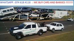 Wanted wanted wanted :Cars and bakkies