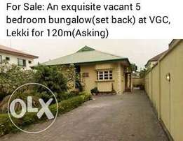 5 bedroom bungalow(exquisite) at VGC.