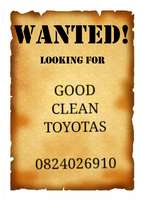 Good clean Toyotas wanted