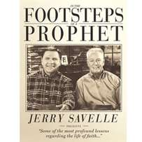 The Footsteps of a Prophet - Jerry Savelle.