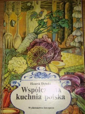 Współczesna Kuchnia Polska Książka Kucharska Henryk Dębski