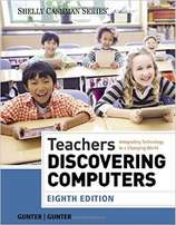 "Textbook for sale: ""TEACHERS DISCOVERING COMPUTERS 8TH edition."""