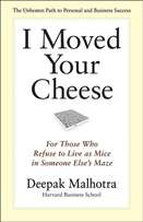 I MOVED YOUR CHEESE (Managing Change in your life)