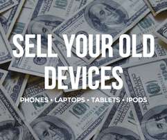 phones,tablets,laptops,tvs,sound i buy cash Today