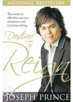 Destined to Reign: The Secret to Effortless Success, by Joseph Prince