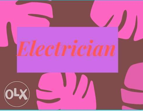 I'm working concerning electric for long time around there For the ele