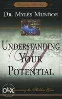 Understanding Your Potential: Discovering the Hidden You By: Myles Mun