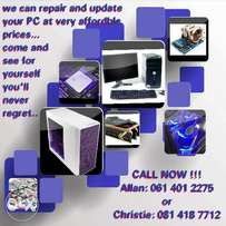 We can repair and update your PC in a jiffy