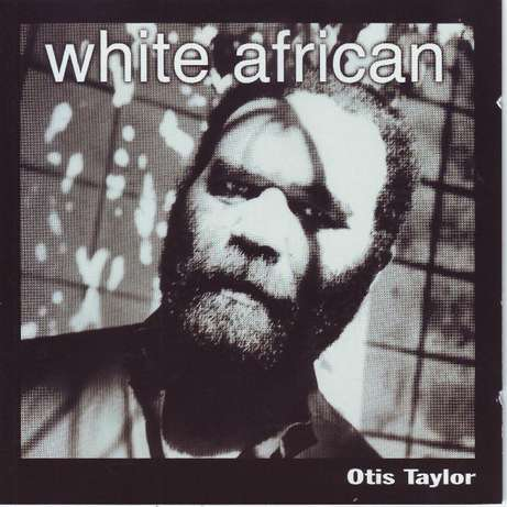 Otis Taylor- White African (CD) Plumstead - image 1