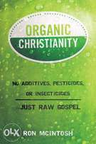 Organic Christianity by Ron Mcintosh