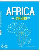 Africa LinkedIn Book : A Social media marketing book by Daniel Chege