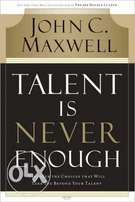 Talent is never Enough- Go Beyond your Talent