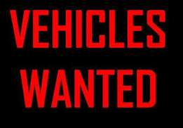 Cars and Bakkies Wanted.