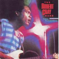 The Robert Cray Band - False Accusations (CD)