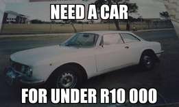 Wanted. Car under r10 000