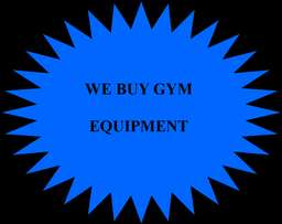 We buy gym equipment.