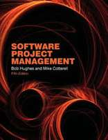 Software Project Management, 5th Edition, by Bob Hughes, Mike Cotterel