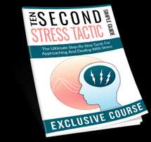 Ten Seconds Stress Tactics