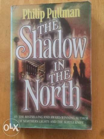 the shadow in the north - Phillip Pullman