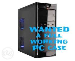 Hi I'm looking for a full working PC case only
