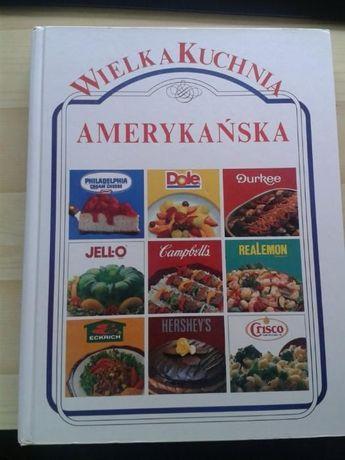 Archiwalne Książka Kucharska Wielka Kuchnia Amerykańska