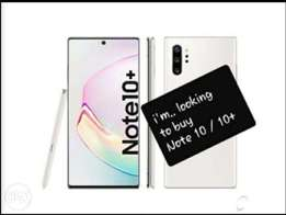 I need note10 or note+