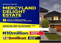 Mercyland Estate!.. Awesome Land Promo with an Unbeatable Price