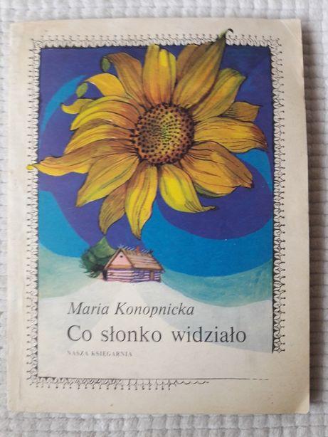 Co Słonko Widziało Maria Konopnicka Wiersze Dla Dzieci