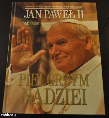 Jan Paweł Ii Pielgrzym Nadziei Biografia Readers Digest 2005