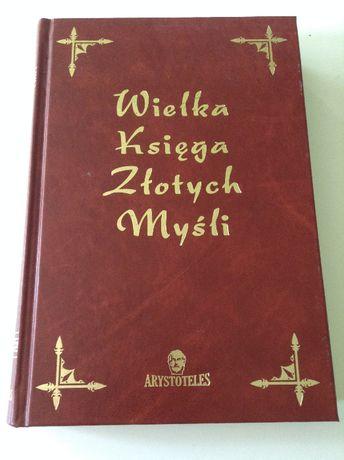 Wielka Księga Złotych Myśli Aforyzmy Cytaty Mądrości Slow