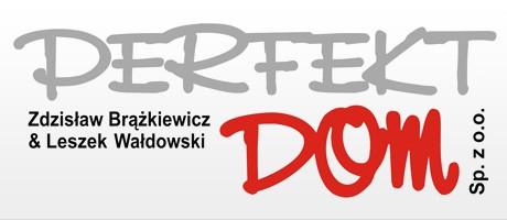 Przedsiębiorstwo PERFEKT - DOM Zdzisław Brążkiewicz & Leszek Wałdowski