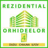 Dezvoltatori: Rezidential Orhideelor 4 - Chiajna, Ilfov (comuna)