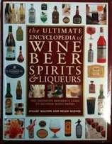 The Ultimate Encyclopedia of Wine, Beer, Spirits & Liqueurs: