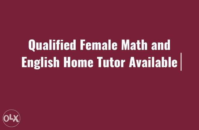Qualified Math and English Private Tutor