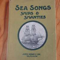 Very Old Book - Ships Sea Songs and Shanties Collected by WB Whall
