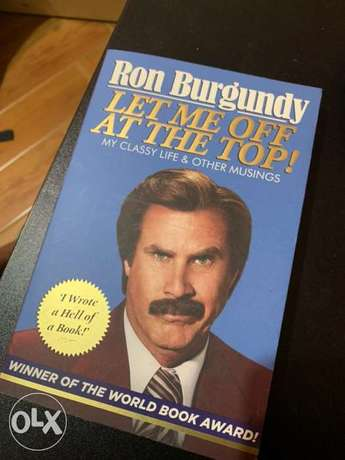 RON BURGUNDY - let me off at the top - book