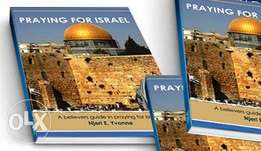 Praying for Israel, A believers Guide in Praying for Israe