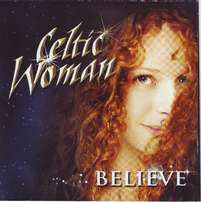 Celtic Woman - Believe (CD)