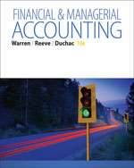 Financial and Managerial Accounting (13th Edition 2016) by Carl Warren
